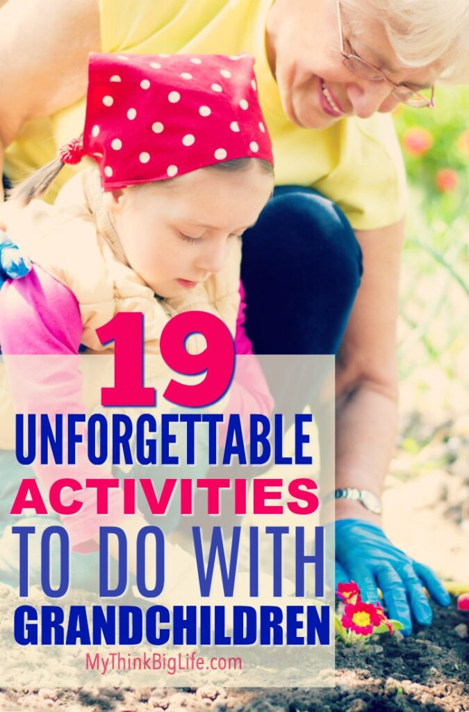 To be an unforgettable grandparent, you need to do memorable things with your grandchildren. Here are 19 unforgettable activities to do with grandchildren. These are grandparent tested and grandchild approved!
