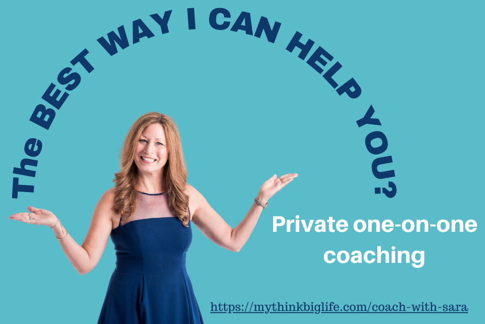 Link to coach with Sara page. The best way I can help you is with private one-on-one coaching