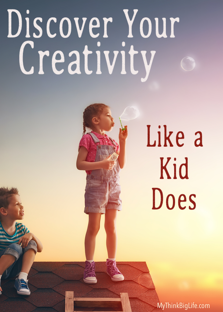 Even if you don't think you are creative, you can discover your creativity like a kid does and have fun in the process.