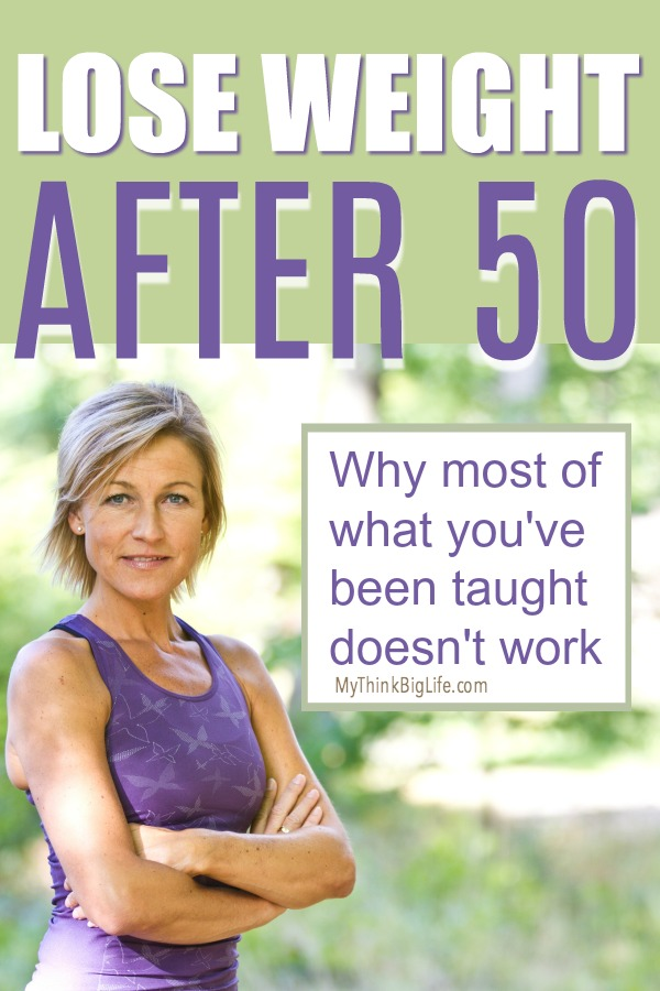 What you've been taught about weight loss is mostly wrong. Here are seven powerful tips to lose weight after 50. These will help you not only lose weight but look and feel better too.