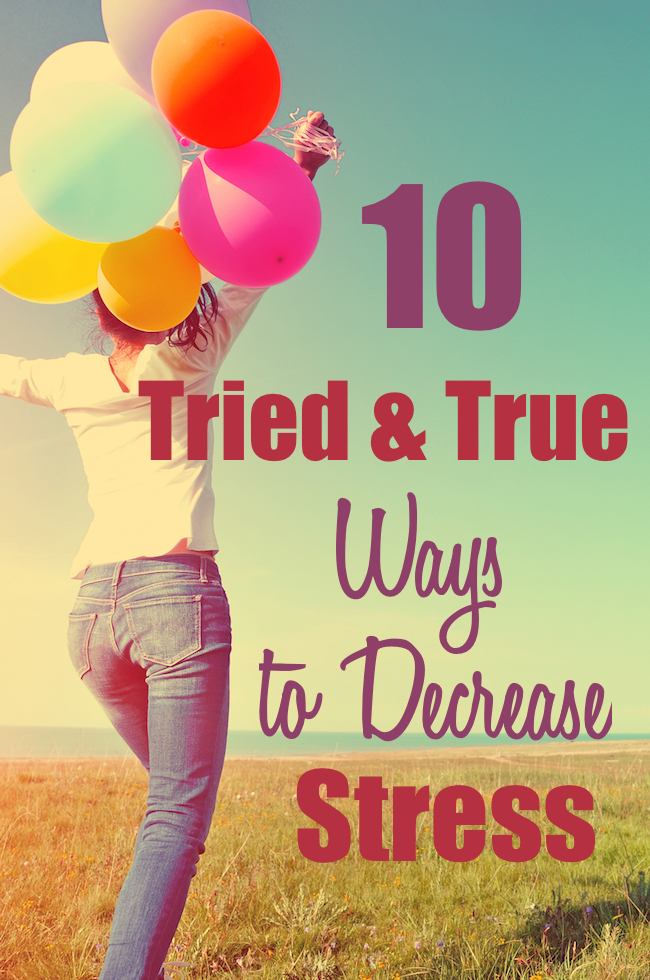 Stress in our lives can cause many difficulties including feelings of being stuck and not being able to get the things that matter to you done. Here are 10 tried and true ways to decrease stress that can help you almost effortlessly feel better.