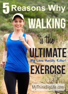 Walking is the ultimate exercise for losing and maintaining weight as well as for clearing the mind. In fact, I have found walking to be my BEST tool for staying slim and feeling good.