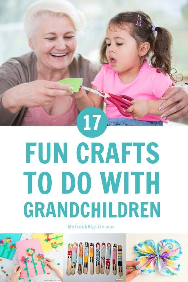17 Fun Crafts To Do With Grandchildren
