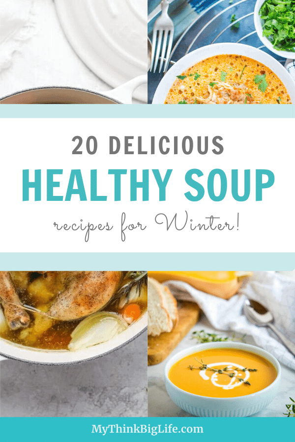20 Delicious Healthy Soup Recipes for Winter