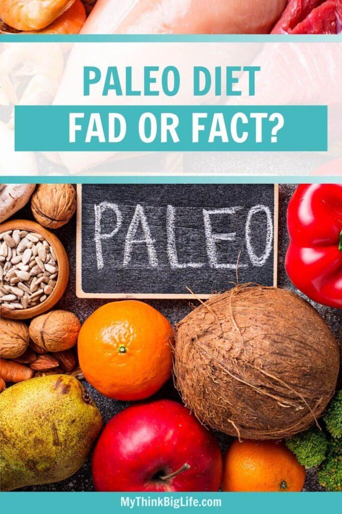 Paleo Diet, Fad or Fact?