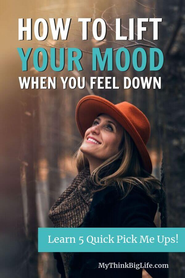 How to lift your mood when you feel down