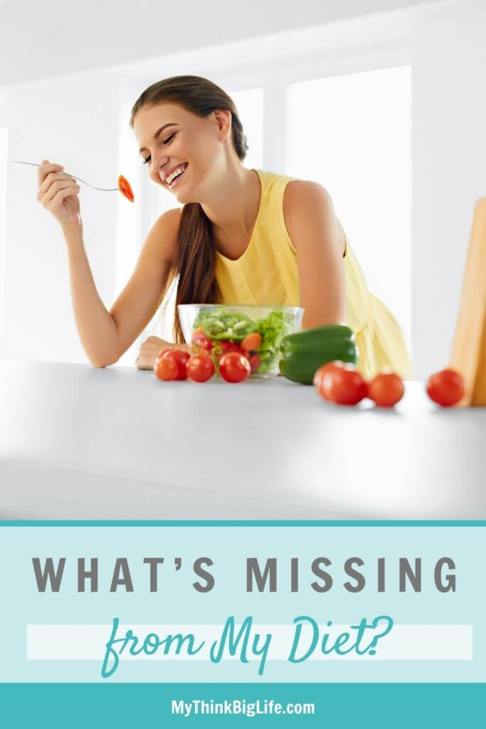 What's Missing from My Diet?