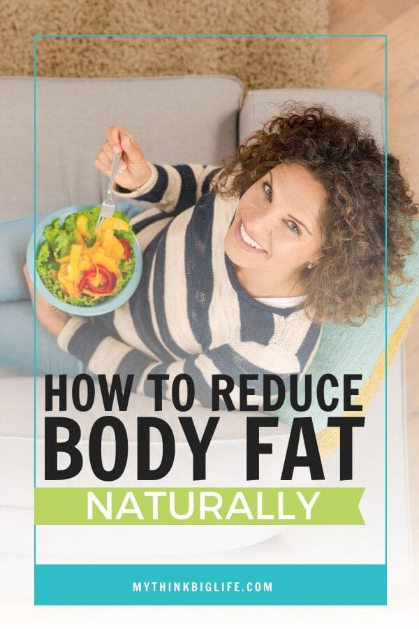 How to Reduce Body Fat Naturally
